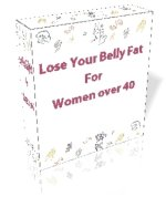 Lose Your Belly Fat for Women over 40
